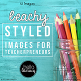 Styled Images for Teacherpreneurs: Beachy Desk (Personal &