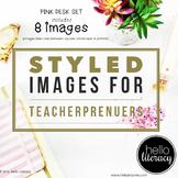 Styled Images for Teacherpreneurs: Pink Desk Set of 8-Personal & Commercial Use