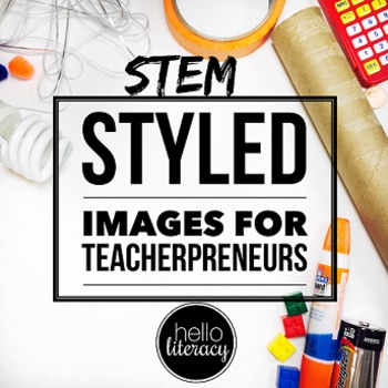 Styled Images for Teacherpreneurs: STEM Set 1 (Personal & Commercial Use)