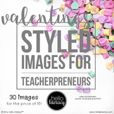 Styled Images for Teacherpreneurs: Valentine's Day (Personal & Commercial Use)