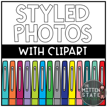Styled Photos Using School Clipart