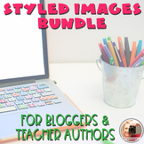 Styled Photos for Bloggers and Teacher Authors