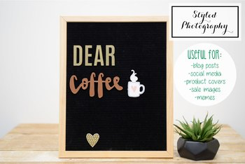 "Styled Stock Photo: Felt Letterboard ""Dear Coffee"" 2 (Comm Use OK)"