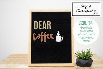"""Styled Stock Photo: Felt Letterboard """"Dear Coffee"""" 4 (Comm Use OK)"""