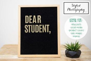 "Styled Stock Photo: Felt Letterboard ""Dear Student"" (Comm Use OK)"
