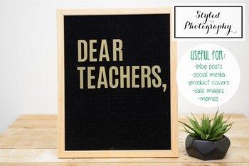 "Styled Stock Photo: Felt Letterboard ""Dear Teachers"" (Comm Use OK)"