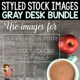 Styled Stock Photography: Gray Teacher Desk BUNDLE