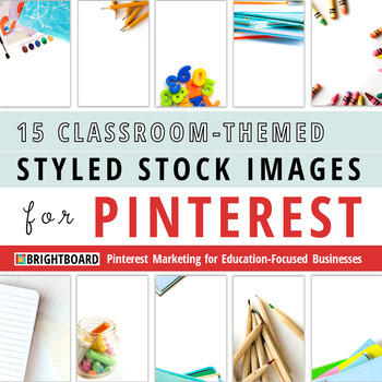 Styled Stock Photos for Pinterest: Classroom-Themed Images