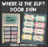 Stylish Door Sign For Speech Pathologists or SLPAs