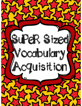 SuPeRsized Vocabulary Acquistion