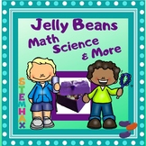 """Jelly Beans"" -  Science, Math and More (Easter, Candy)"