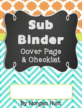 sub binder cover page checklist freebie by morgan hunt tpt