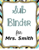 Sub Binder--Fully Editable & Created for Middle School Classroom
