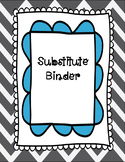 Sub Binder - Perfect for Upper Elementary and Middle School!