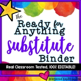 Substitute Binder + Sub Plans ... Totally Editable, Amazin