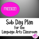 Sub Day Plan for the ELA Classroom