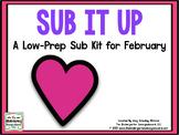 Sub It Up! February