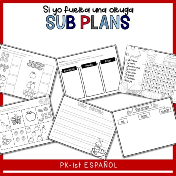 Sub Lesson plan for one day Oruga muy hambrienta