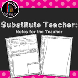 Sub Note (Note FROM the Substitute Teacher)