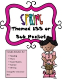 Sub Packet or ISS Work Packet Spring Themed Activities 4 All Subjects All Day