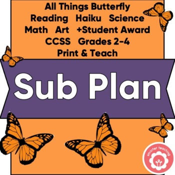Sub Plan: Way Cool Butterflies Grades 2-4