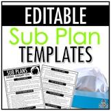 Sub Plan Templates   EDITABLE