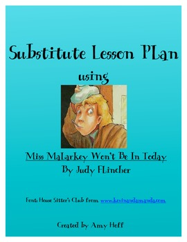 "Sub Plan using ""Miss Malarkey Won't Be In Today"" by Judy Finchler"