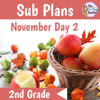Sub Plans 2nd Grade November Day 2