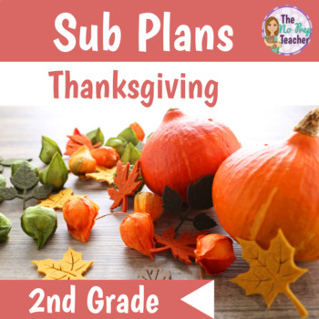 Full Day 2nd Grade Sub Plans Thanksgiving Theme