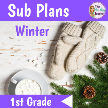 1st Grade Sub Plans Winter