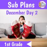 Sub Plans 1st Grade December Day 2