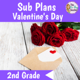 Valentine's Day Activities for 2nd Grade Sub Plans