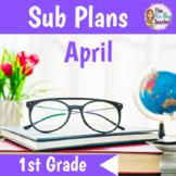 Sub Plans 1st Grade  April