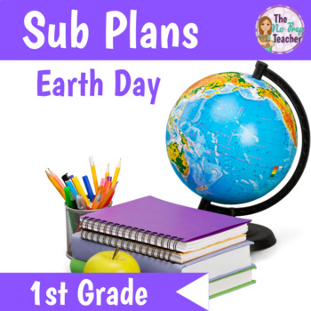 Sub Plans 1st Grade Earth Day