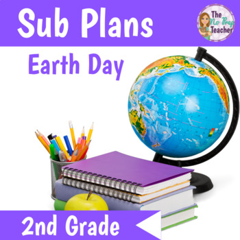 Sub Plans 2nd Grade Earth Day