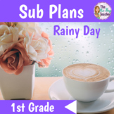 Sub Plans 1st Grade Rainy Day