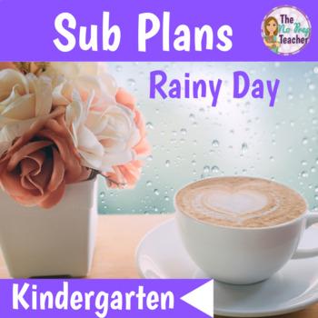 Sub Plans Kindergarten Rainy Day