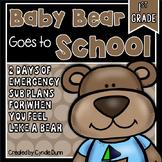 First Grade Sub Plans Baby Bear