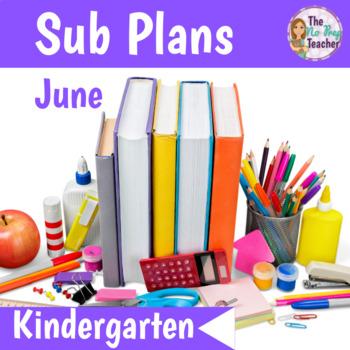 Sub Plans Kindergarten June