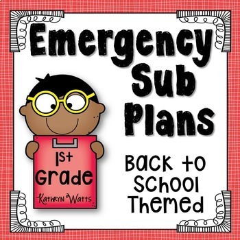 1st Grade Emergency Sub Plans (Back to School)