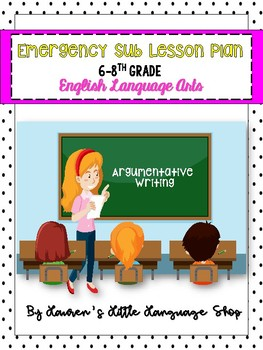 Emergency Sub Plans: 6th-8th Grade English Language Arts
