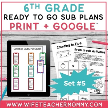 6th Grade Sub Plans Ready To Go for Substitute. DAY #5. No Prep. One full day.