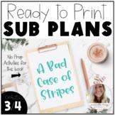Sub Plans - A Bad Case of Stripes