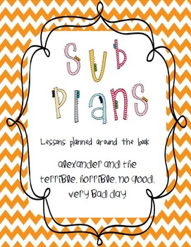 Sub Plans: Alexander and the Terrible, Horrible, No Good, Very Bad Day