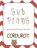 Sub Plans: Corduroy by Don Freeman