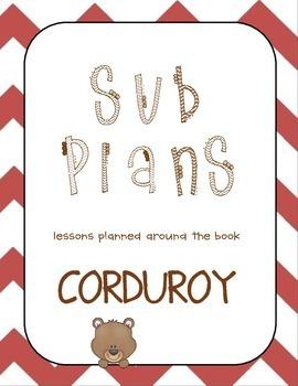Sub Plans: Corduroy by Don Freeman