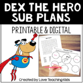Sub Tub- Substitute Plans with Dex the Heart of a Hero