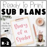 Diary of a Spider - No Prep Sub Plans