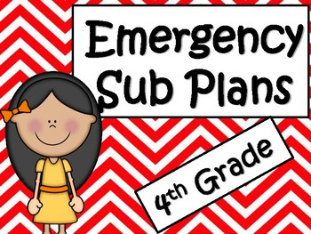 Sub Plans: Emergency Substitute Plans for Fourth Grade