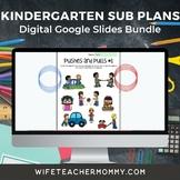 Kindergarten Substitute Lesson Plans Google Slides Bundle